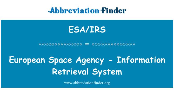 ESA/IRS: European Space Agency - Information Retrieval System