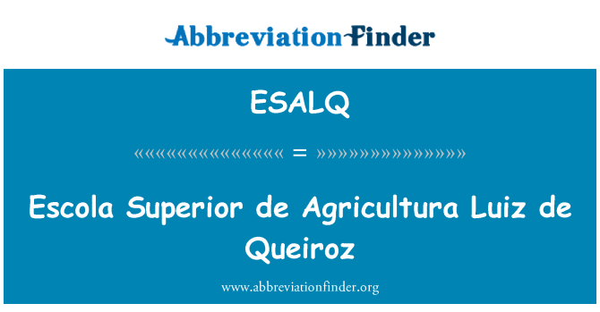 ESALQ: Escola Superior de Agricultura Luiz de Queiroz