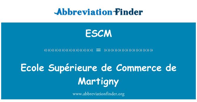ESCM: Ecole Supérieure de Commerce de Martigny