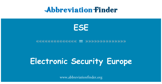ESE: Electronic Security Europe