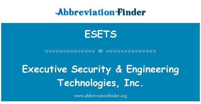ESETS: Standard turvalisuse & inseneri Technologies, Inc