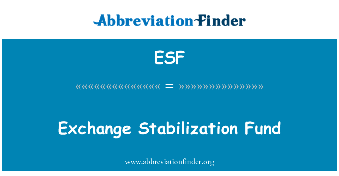 ESF: Exchange Stabilization Fund