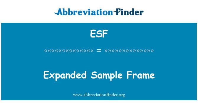 ESF: Expanded Sample Frame
