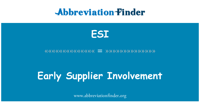 ESI: Early Supplier Involvement