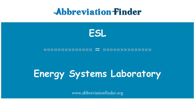 ESL: Energy Systems Laboratory