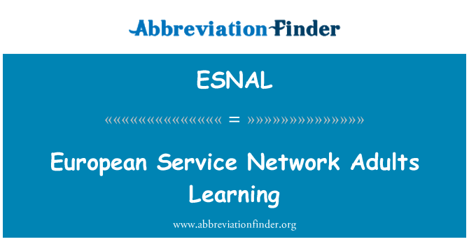 ESNAL: European Service Network Adults Learning