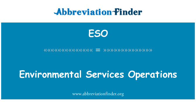 ESO: Environmental Services Operations