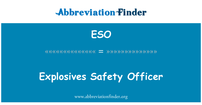 ESO: Explosives Safety Officer