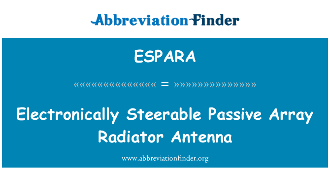 ESPARA: Electronically Steerable Passive Array Radiator Antenna