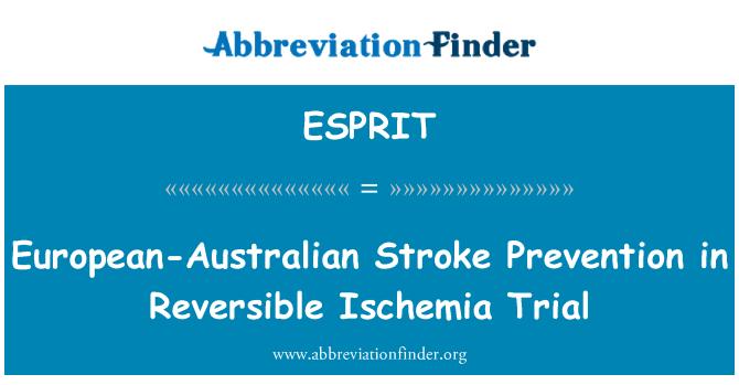 ESPRIT: Prevención de accidentes cerebrovasculares Europea y Australia en juicio de isquemia Reversible