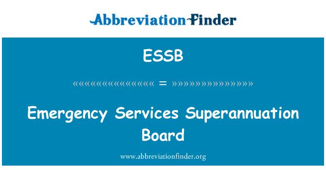 ESSB: Los servicios de emergencia Superannuation Board