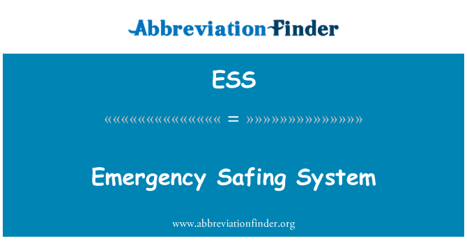 ESS: Emergency Safing System