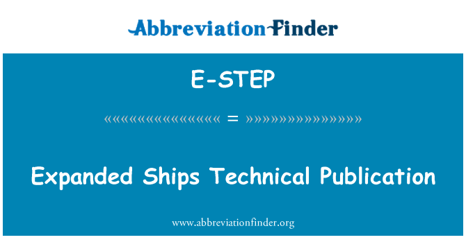 E-STEP: Expanded Ships Technical Publication