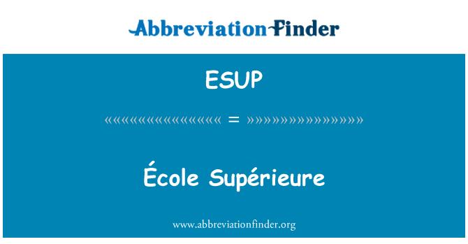ESUP: École Supérieure