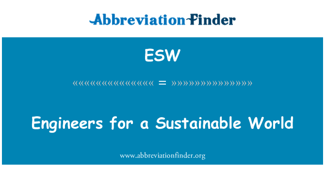 ESW: Engineers for a Sustainable World