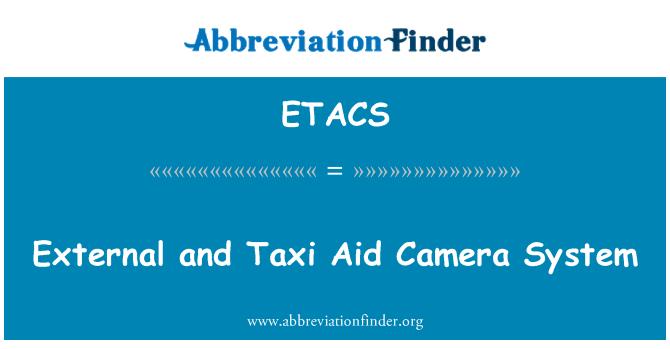 ETACS: External and Taxi Aid Camera System