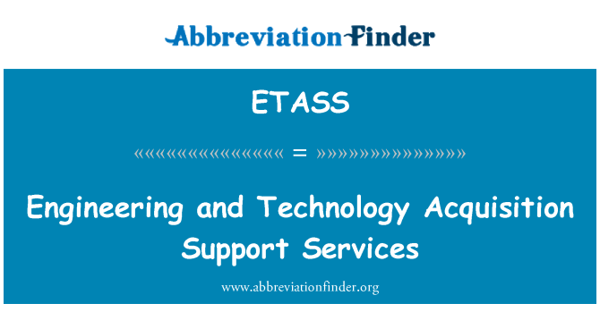 ETASS: Engineering and Technology Acquisition Support Services