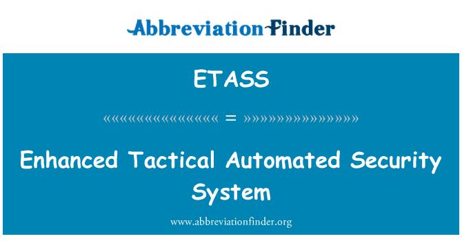 ETASS: Enhanced Tactical Automated Security System