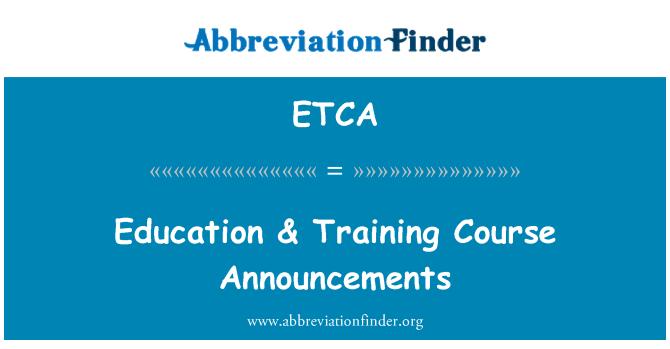 ETCA: Education & Training Course Announcements