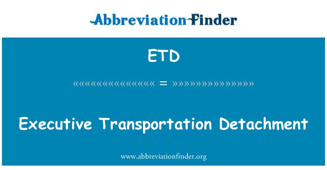 ETD: Executive Transportation Detachment