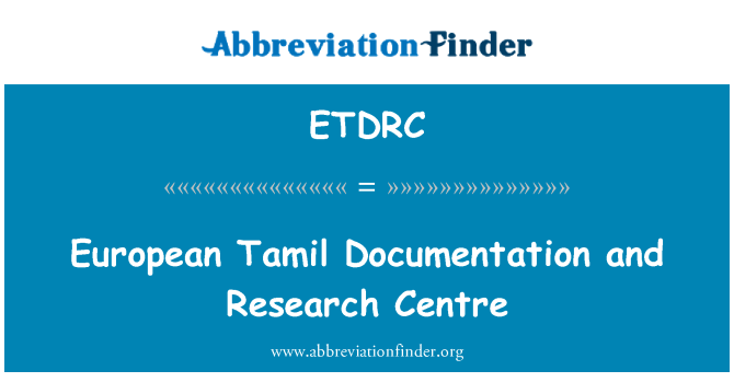 ETDRC: European Tamil Documentation and Research Centre