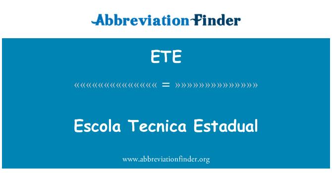 ETE: Escola Tecnica Estadual
