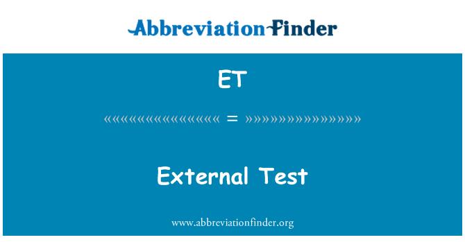 ET: External Test