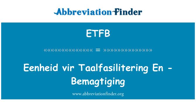 ETFB: Eenheid vir Taalfasilitering En -Bemagtiging