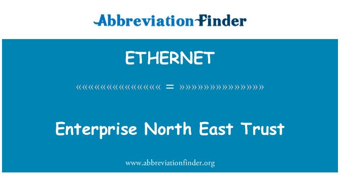 ETHERNET: Kurumsal Kuzey Doğu güven