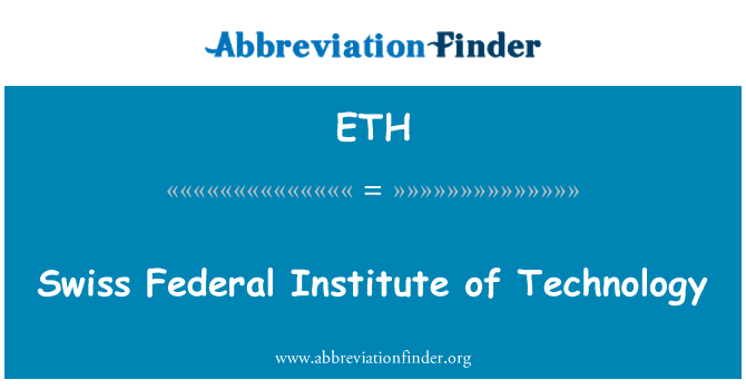 ETH: Swiss Federal Institute of Technology