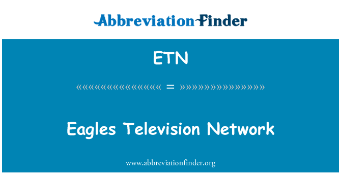 ETN: Eagles Television Network