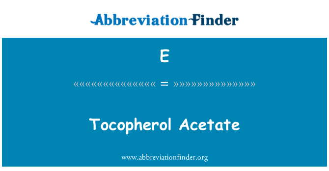 E: Acetato del tocoferol