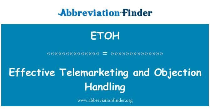 定義 ETOH: 有効なテレマーケティングとオブジェクション ...