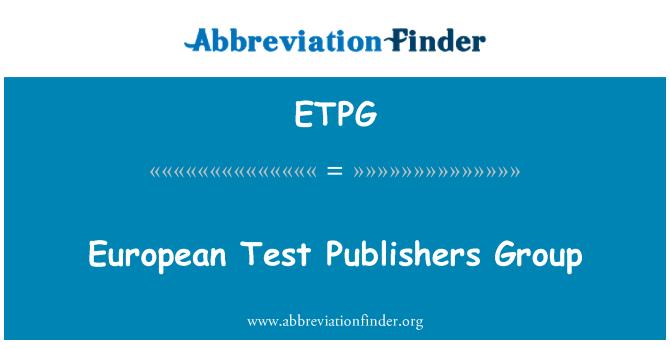 ETPG: European Test Publishers Group