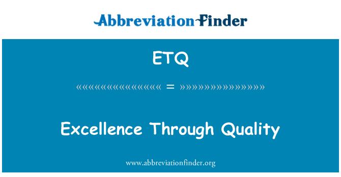 ETQ: Excelencia en calidad