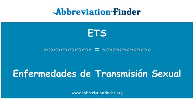 ETS: Enfermedades de Transmisión Sexual