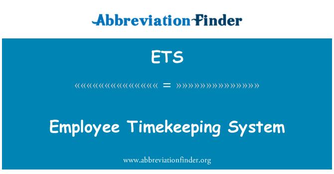 ETS: Employee Timekeeping System