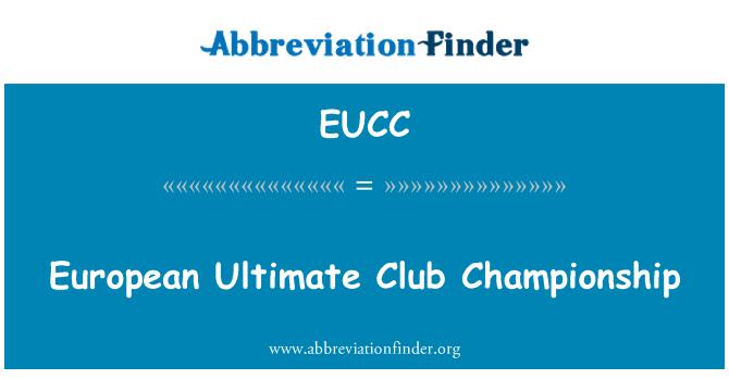 EUCC: Ultimate Avrupa kulüpler Şampiyonası