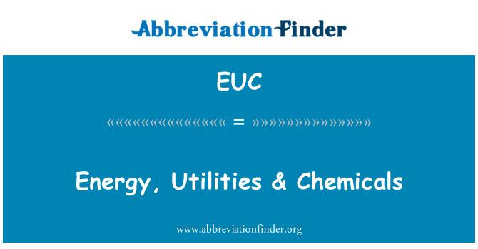 EUC: Energy, Utilities & Chemicals