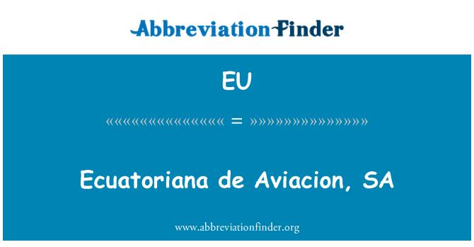 EU: Ecuatoriana de aviación, SA