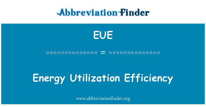 EUE: Eficacia de la utilización de energía