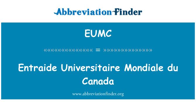 EUMC: Entraide Universitaire Mondiale du Canada