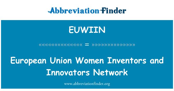 EUWIIN: European Union Women Inventors and Innovators Network