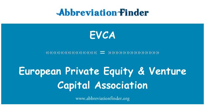 EVCA: Evropské Private Equity & Venture Capital Association