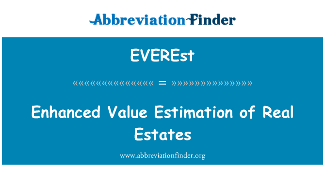 EVEREst: Enhanced Value Estimation of Real Estates