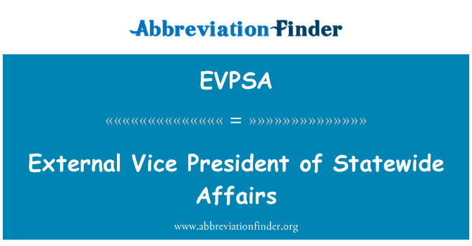 EVPSA: External Vice President of Statewide Affairs