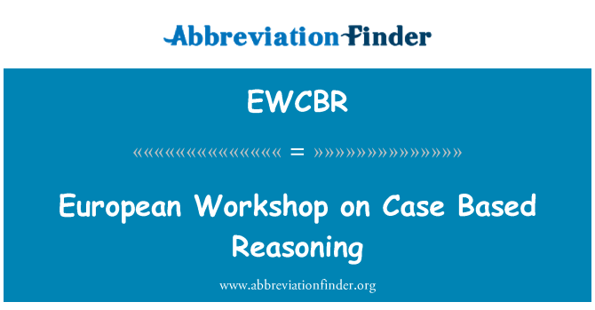 EWCBR: Європейський семінар на випадок засновані міркування