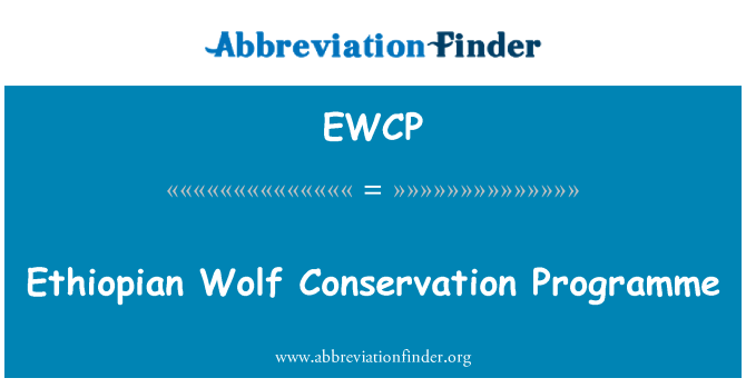 EWCP: Ethiopian Wolf Conservation Programme