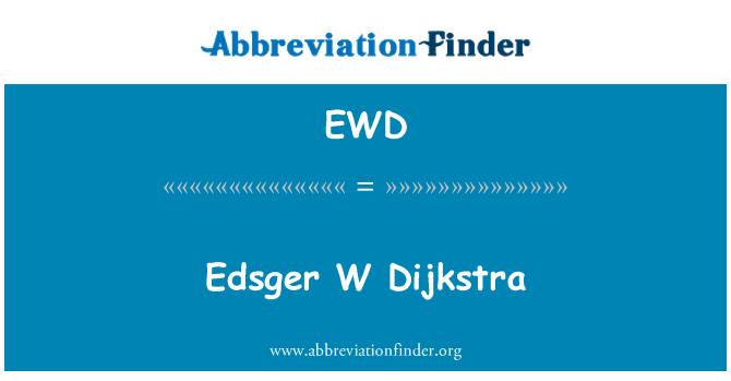 EWD: Edsger Dijkstra W