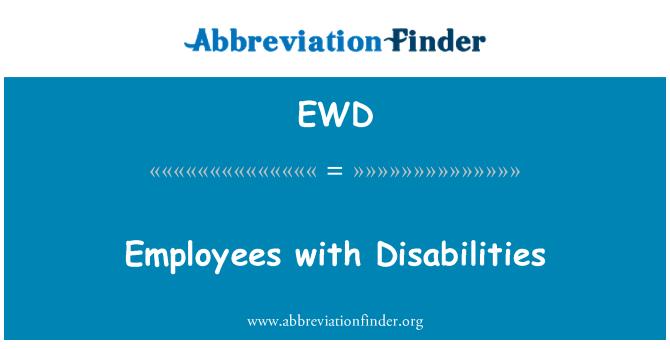 EWD: Empleados con discapacidades